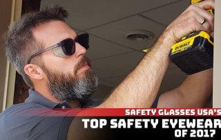 Top Safety Eyewear Of 2017