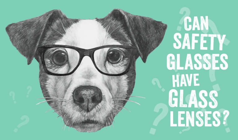 Can Safety Glasses Have Glass Lenses