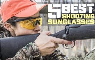 5 Best Shooting Sunglasses